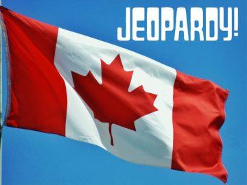 A Canadian flag flies below a Jeopardy logo